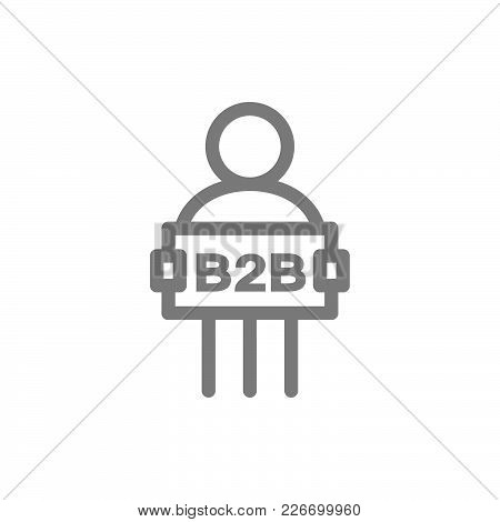 Simple Man With B2b Sign Line Icon. Symbol And Sign Vector Illustration Design. Isolated On White Ba