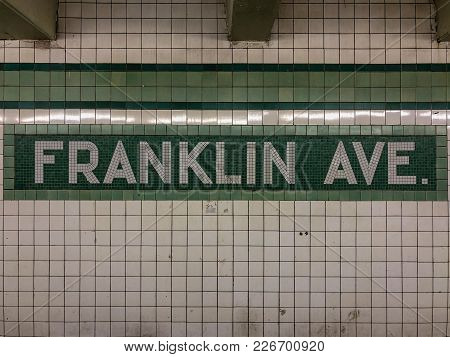 New York City - February 1, 2018: Sign For The Franklin Avenue Subway Station In The New York City S