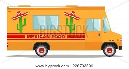 Modern Delicious Commercial Food Truck Vehicle. Vector Colorful Flat Mexican Food Truck. Street Cuis