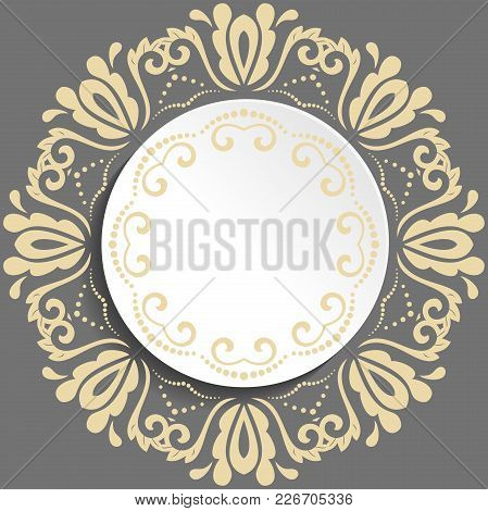 Round Vector Shape With Golden Floral Elements And Arabesques. Pattern With Arabesques. Fine Greetin