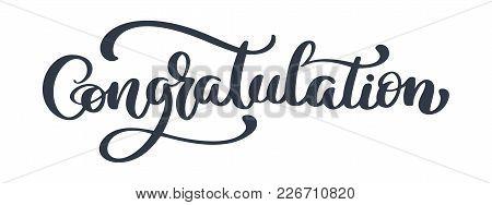 Congratulation Vintage Lettering Handwritten Vector Illustration For Greeting.