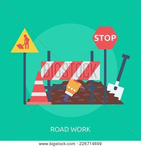 Road Work Conceptual Design | Set Of Great Flat Design Illustration Concepts For Building, Construct