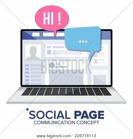 Social Page On Laptop Vector. Speech Bubbles. Social Personal Profile Account. Isolated Illustration