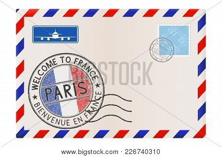 Welcome To France. Colored Tourist Stamp Paris With National Flag. International Air Mail Envelope.