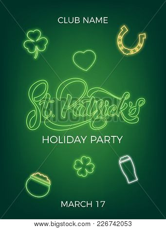 Saint Patrick's Day. Invitation Design Layout With Neon St. Patrick's Lettering And Icons. Patrick D