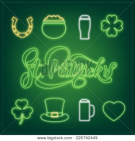Saint Patrick's Day. Set Of Neon Icons And St. Patrick's Lettering. Patrick Day Design Elements