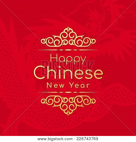 Gold Happy Chinese New Year Word On Red Dragon Texture Background Banner Card Vector Design