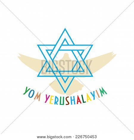 Vector Illustration For Jerusalem Day, An Israeli National Holiday. Star Od David Also Known As The