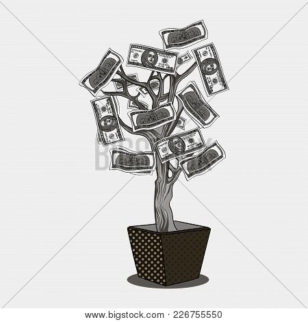 Money Tree With 100 Dollars. Currency On The Plant. Business Is Growing. Object Shades Of Gray Vecto