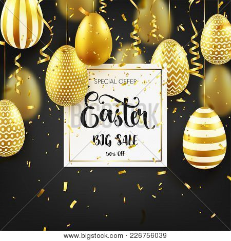 Easter Golden Egg With Calligraphic Lettering, Confetti And Ribbon. Traditional Spring Holidays In A