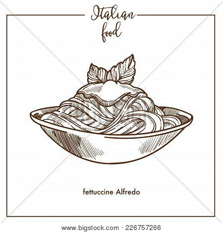 Fettuccine Alfredo Pasta Sketch Icon For Italian Food Cuisine Menu Design. Vector Sketch Of Italy Tr