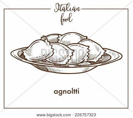 Agnolotti Pasta Sketch Icon For Italian Food Cuisine Menu Design. Vector Sketch Of Italy Traditional