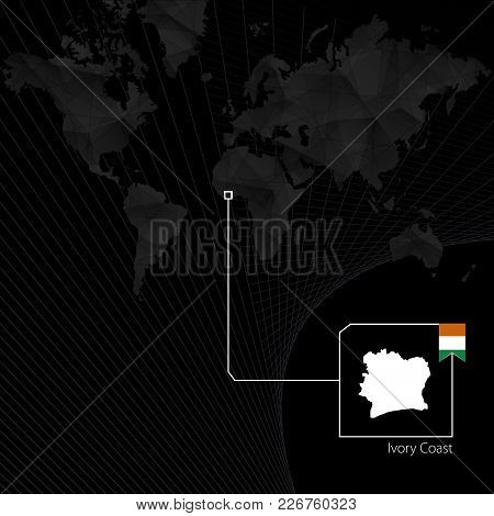 Ivory Coast On Black World Map. Map And Flag Of Ivory Coast.