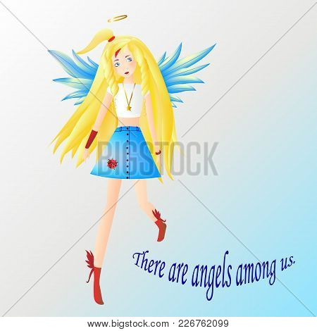 Angel, Girl Blonde With Blue Eyes And Wings Dressed In A White Top And Blue Blouse, The Inscription
