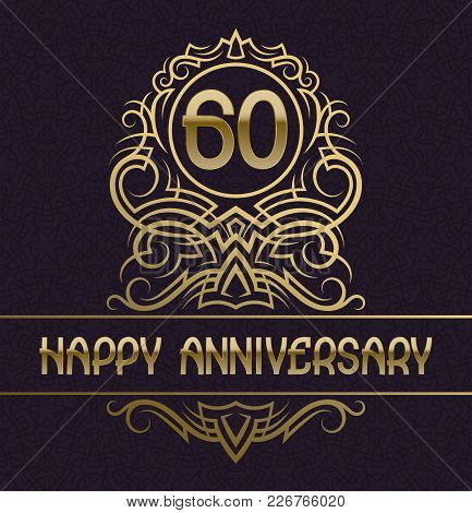 Happy Anniversary Greeting Card Template For Sixty Years Celebration. Vintage Design With Golden Ele