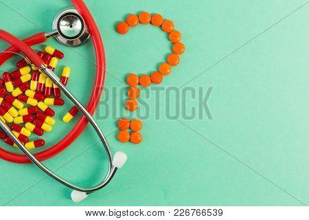 Antibiotics Stethoscope And Question Mark