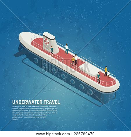 Modern Submarine For Underwater Travel Isometric Composition With Vessel On Surface With People On B