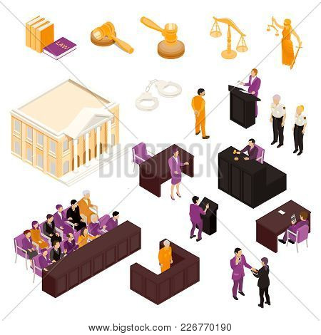 Law Isometric Icons Collection With Justice Court Building Gavel Judge Witness Defendant Police Offi