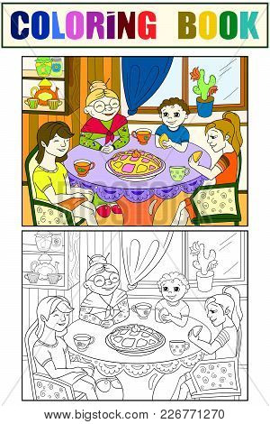 Color Grandmother Is Sitting At The Table. Grandchildren Came To Visit. Cooking Pies. Coloring, Blac