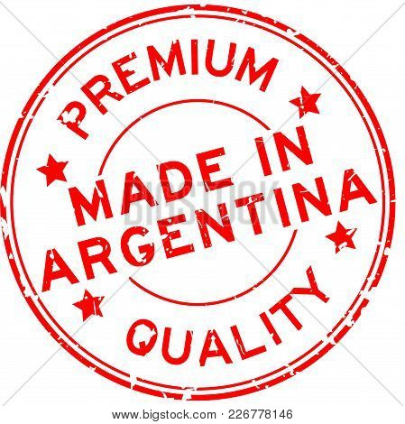 Grunge Red Premium Quality Made In Argentina Round Rubber Seal Stamp On White Background