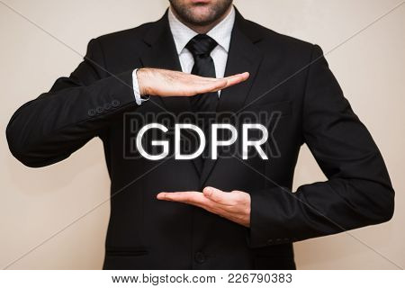 General Data Protection Regulation (gdpr) With Businessman In Suit