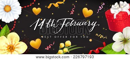 Fourteenth Of February Best Offer For You Lettering. Saint Valentines Day Invitation. Handwritten Te