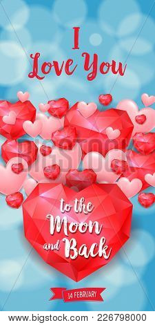 I Love You To Moon And Back Fourteenth Of February Lettering With Hearts. Saint Valentines Day Greet