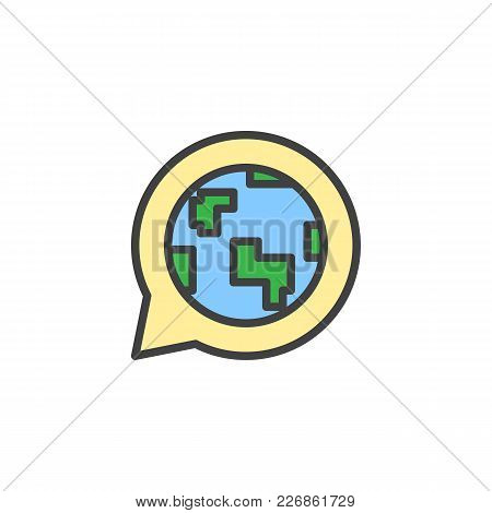 Globe In Speech Bubble Filled Outline Icon, Line Vector Sign, Linear Colorful Pictogram Isolated On