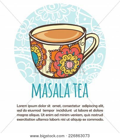 Vector Illustration With Traditional Indian Hot Drink Masala Tea. Hand Drawn Ornate Cup On Blue Circ