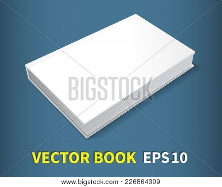The Book Is In Hardcover. He Lies On The Table. A Clean White Cover For Your Business That Decorates