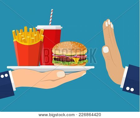 Stop Fast Food Junk Snacks Concept With Refusing Hand. Fast Food And Soda Beverage. Fast Food Breakf