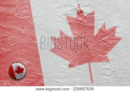 An Image Of The Canadian Flag And On Ice And A Hockey Puck. Concept, Hockey