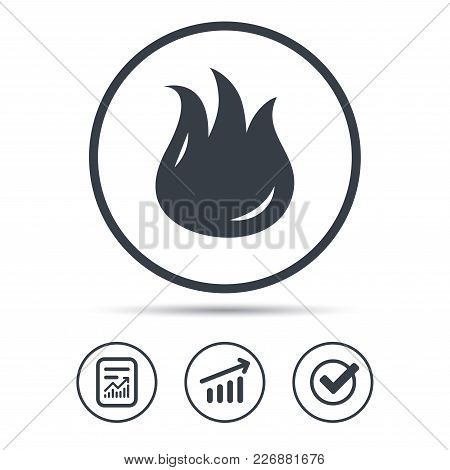Fire Icon. Blazing Bonfire Flame Symbol. Report Document, Graph Chart And Check Signs. Circle Web Bu