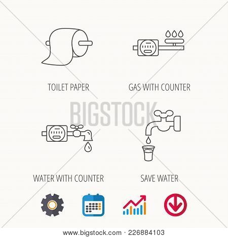 Toilet Paper, Gas And Water Counter Icons. Save Water Linear Sign. Calendar, Graph Chart And Cogwhee