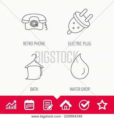 Retro Phone, Bath Towel And Electric Plug Icons. Water Drop Linear Sign. Edit Document, Calendar And