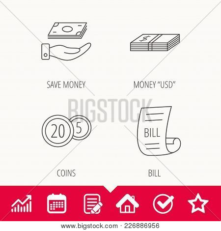 Save Money, Cash Money And Bill Icons. Coins Linear Sign. Edit Document, Calendar And Graph Chart Si