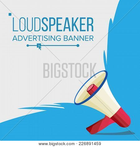 Loudspeaker Banner Vector. Marketing Sign, Advertising. Bullhorn. Social Media Marketing Concept. Fl