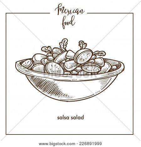 Salsa Salad Sketch Icon For Mexican Food Cuisine Menu Design. Vector Sketch Of Mexico Traditional Ve