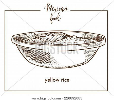 Yellow Rice Sketch Icon For Mexican Food Cuisine Menu Design. Vector Sketch Of Mexico Traditional Ye