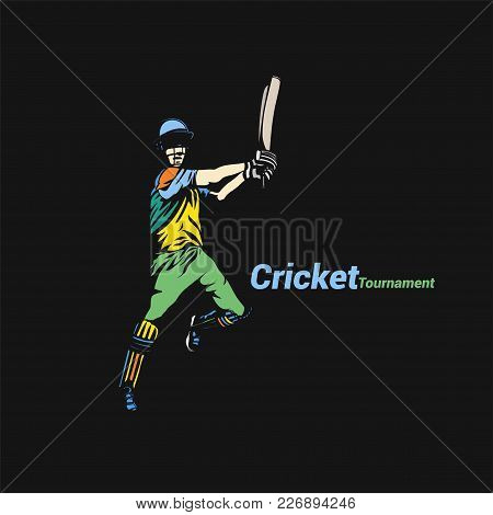 Batsman Hitting Cricket Ball At Tournament On Black Background Vector Illustration Design.