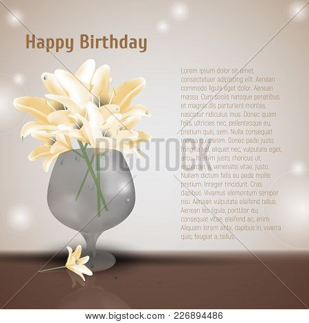 Lily Flowers In Glass Vase. Vector Illustration Of Blooming Lilia With Yellow Petals. Place For Your