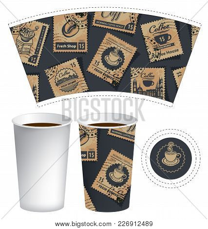 Vector Template Of Paper Cup For Hot Drink. Disposable Cup For Tea Or Coffee With Set Of Postage Sta