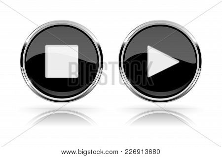 Black Round Media Buttons. Play And Stop Buttons. Shiny Icon With Chrome Frame And With Reflection.