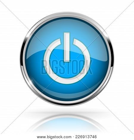 Blue Round Media Button. Power Button. Shiny Icon With Chrome Frame And With Reflection. Vector 3d I