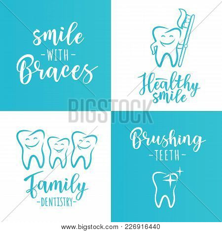 Vector Set Of Dentistry Posters: Dental Care, Brushing Teeth, Healthy Smile, Smile With Braces, Fami