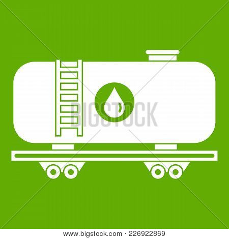 Oil Railway Tank Icon White Isolated On Green Background. Vector Illustration