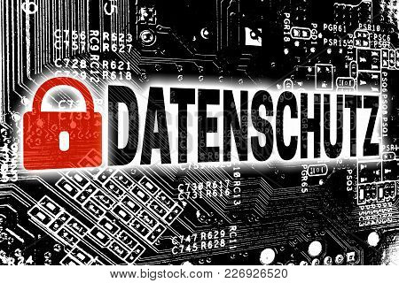 Datenschutz (in German Privacy Policy) With Circuit Board Concept.