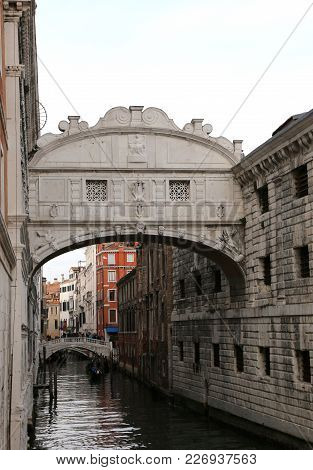 Most Famous Monument In Venice Italy Is The Bridge Of Sighs Is An Historical Building Called Ponte D