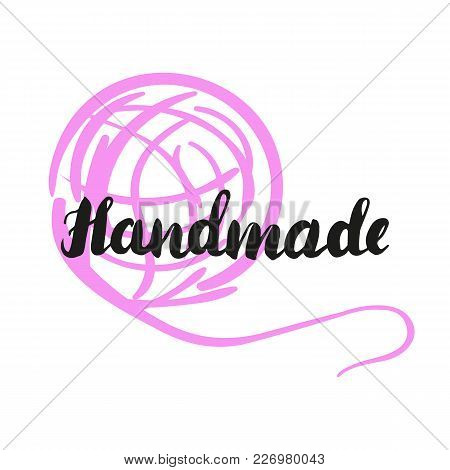 Lettering Handmade With Ball Of Threads. Hand Drawn Vector Illustration, Brushpen. Hand Lettering Qu