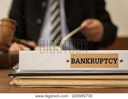 Bankruptcy Document Folder With Lawyer Work At Law Firm. Concept Of Bankruptcy Law, Bankrupt,bankrup